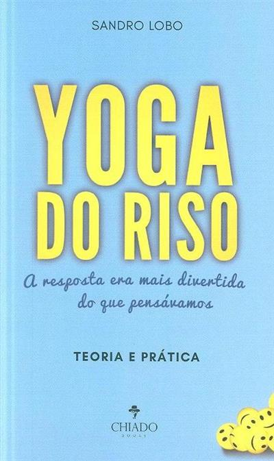 Yoga do riso (Sandro Lobo)