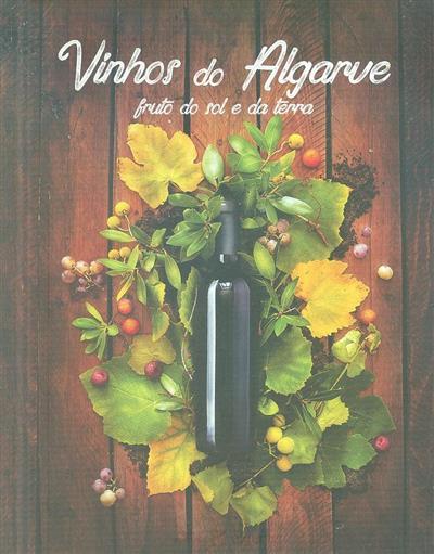 Vinhos do Algarve (textos Manuel Serra, Frederico van Zeller)