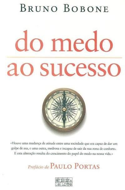 Do medo ao sucesso (Bruno Bobone)