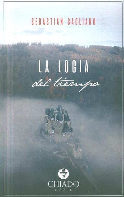 La logia del tiempo (Sebastián Gagliano)