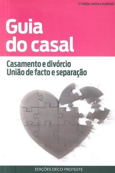 Guia do casal (pesquisa e redacção Nuno Calçado Carvalho, Paula Sofia Silva)