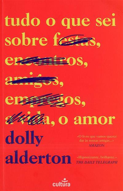 Tudo o que sei sobre o amor (Dolly Alderton)
