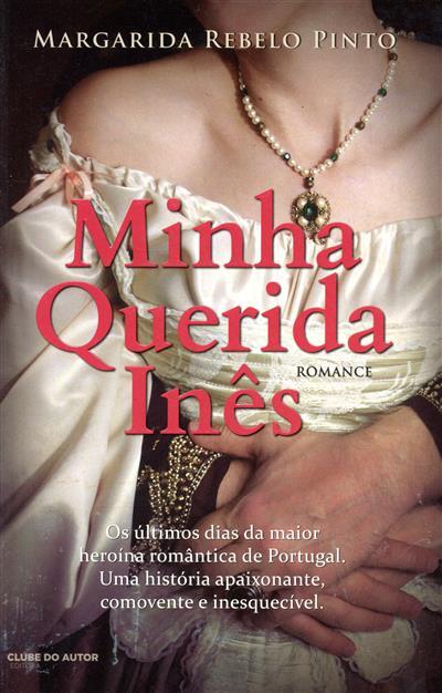 Minha querida Inês (Margarida Rebelo Pinto)