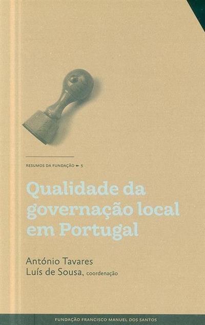 Qualidade da governação local em Portugal (coord. António Tavares, Luís de Sousa)