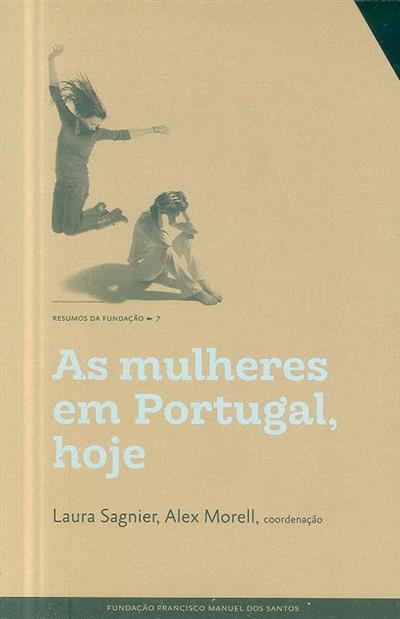 As mulheres em Portugal, hoje (coord. Laura Sagnier, Alex Morell)