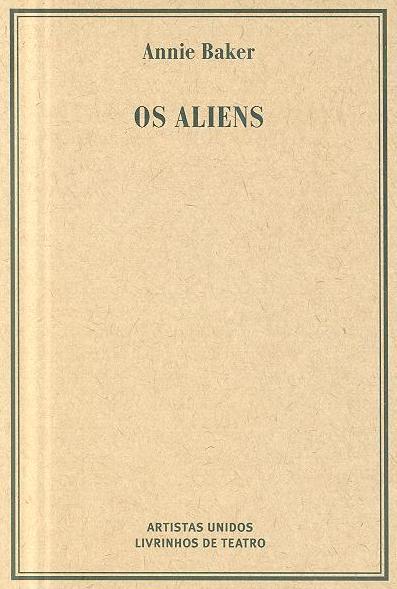 Os aliens (Annie Baker)