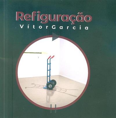 Refiguração (Vítor Garcia)