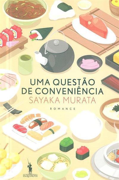 Uma questão de conveniência (Sayaka Murata)