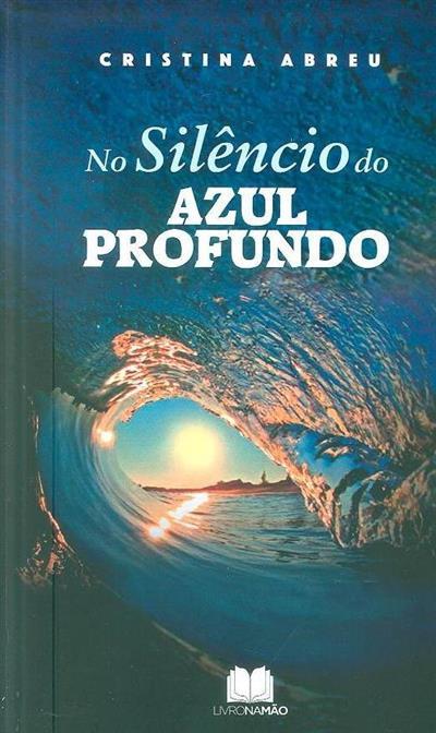 No silêncio do azul profundo (Cristina Abreu)