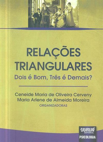 Relações triangulares (org. Ceneide Maria de Oliveira Cerveny, Maria Arlene de Almeida Moreira)