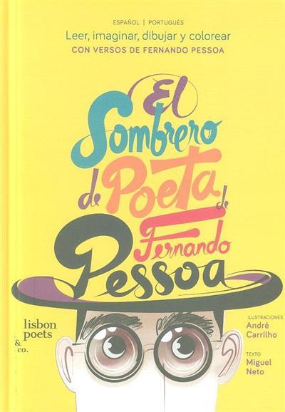 El sombrero de poeta de Fernando Pessoa (texto Miguel Neto)