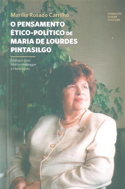 O pensamento ético-político de Maria de Lourdes Pintasilgo (Marília Rosado Carrilho)