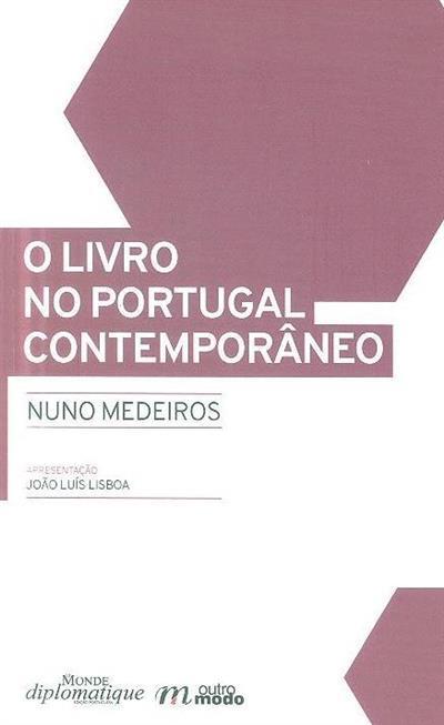 O livro no Portugal contemporâneo (Nuno Medeiros)