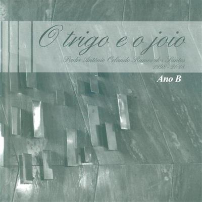O trigo e o joio, 1998-2018. (António Orlando Ramos dos Santos)