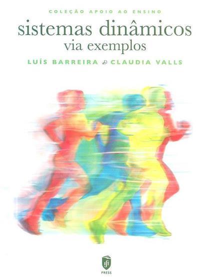 Sistemas dinâmicos via exemplos (Luís Barreira, Claudia Valls)