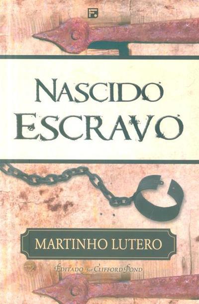 Nascido escravo (Martinho Lutero)
