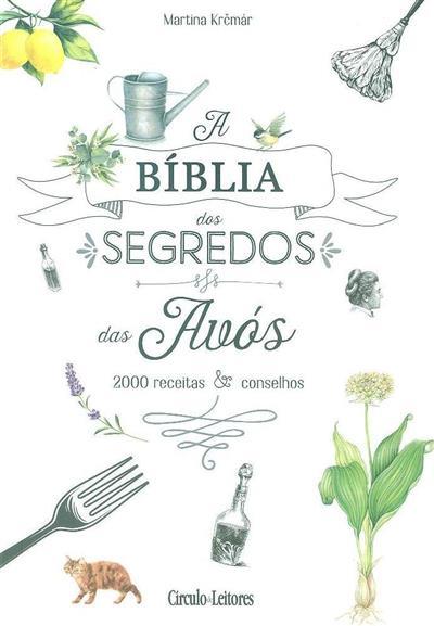 A bíblia dos segredos das avós (Martina KrÏcmár)