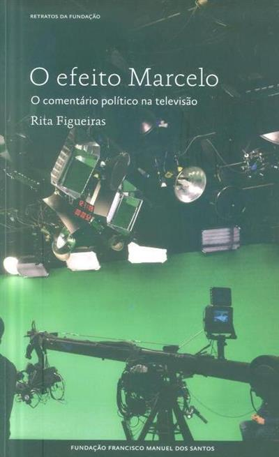 O efeito Marcelo (Rita Figueiras)