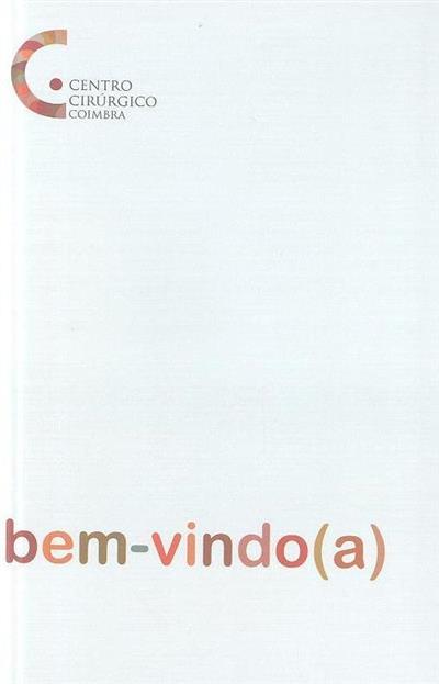 Manual de boas-vindas (Centro Cirúrgico de Coimbra)