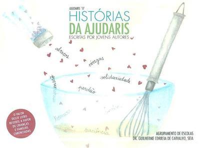 Histórias da Ajudaris escritas por jovens autores (Ajudaris'17)