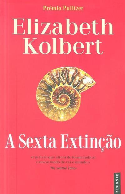 A sexta extinção (Elizabeth Kolbert)