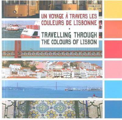 Un voyage à travers les couleurs de Lisbonne (Cristina Machado)