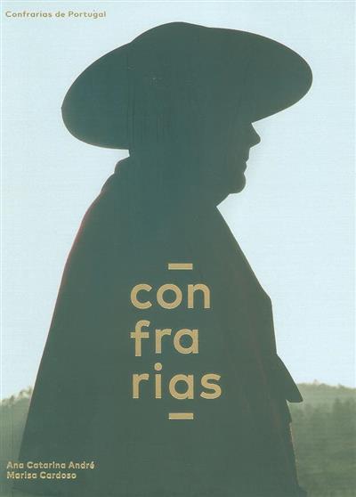 Confrarias de Portugal (Ana Catarina André, Marisa Cardoso)