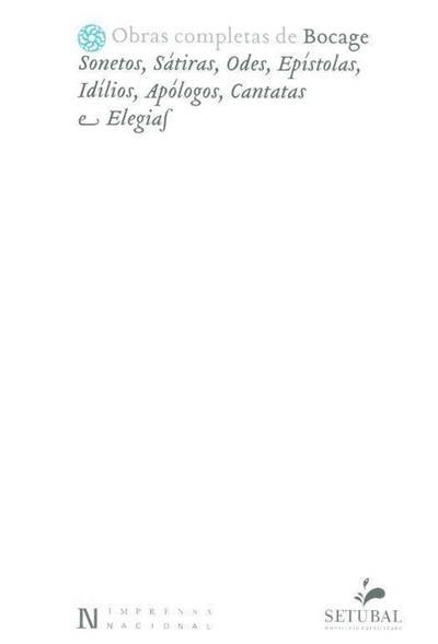 Sonetos, sátiras, odes, epístolas, idílios, apólogos, cantatas e elegias (Bocage)
