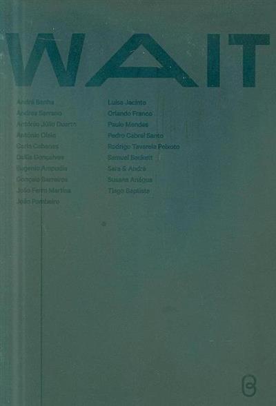 Wait (André Banha... [et al.])