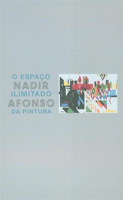 O espaço ilimitado da pintura, Nadir Afonso
