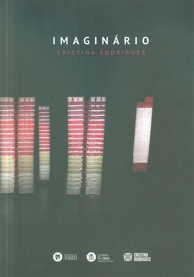 Imaginário, Cristina Rodrigues (red. Bernardo Pinto de Almeida, Elena Castro Córdoba, Fernando Castro Flórez)