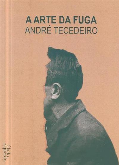 A Arte da fuga (André Tecedeiro)