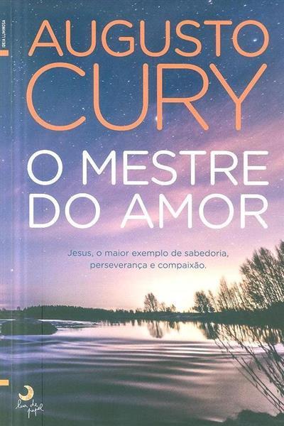 O mestre do amor (Augusto Cury)