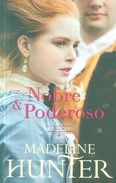 Nobre e poderoso (Madeline Hunter)