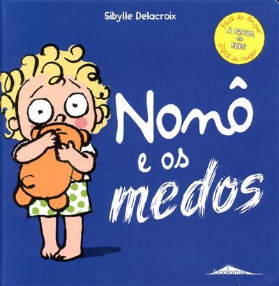 Nonô e os medos (Sibylle Delacroix)