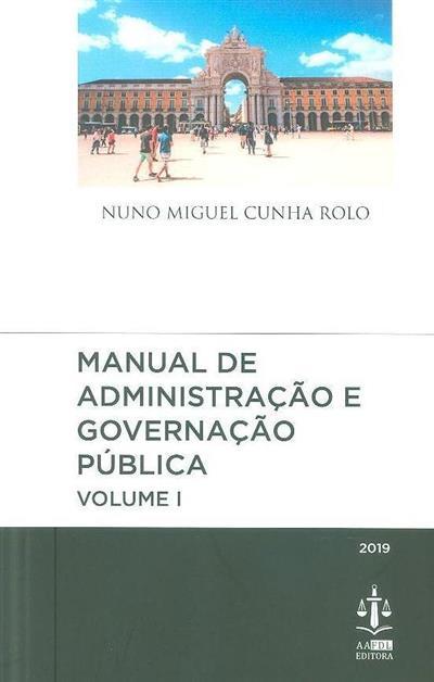 Manual de administração e governação pública (Nuno Miguel Cunha Rolo)