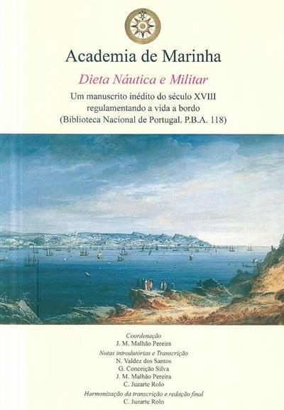 Dieta náutica e militar (coord. J. M. Malhão Pereira)