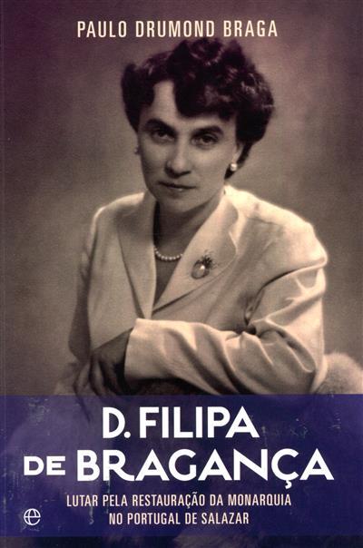 D. Filipa de Bragança (Paulo Drummond Braga)