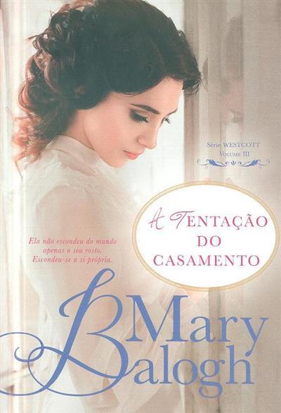 A tentação do casamento (Mary Balogh)
