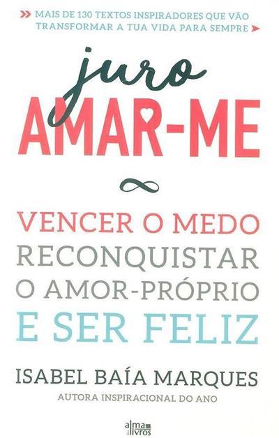 Juro amar-me (Isabel Baía Marques)