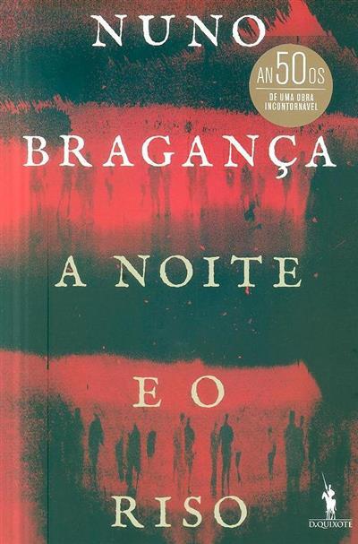 A noite e o riso (Nuno Bragança)
