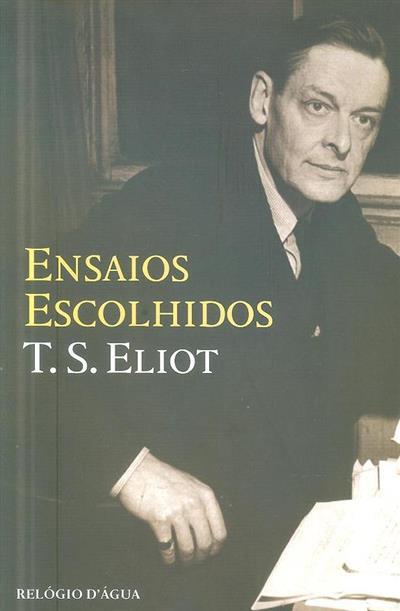 Ensaios escolhidos (T. S. Elliot)