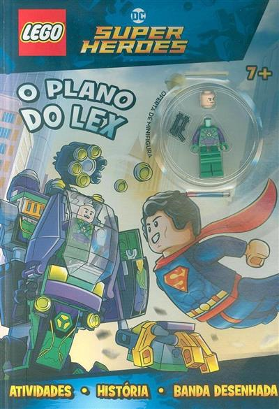 O plano do Lex