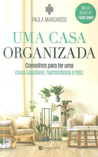 Uma casa organizada (Paula Margarido)