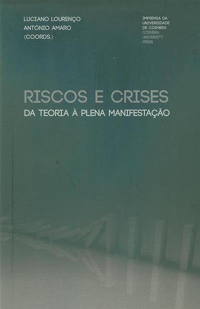 Riscos e crises (coord. Luciano Lourenço, António Amaro)