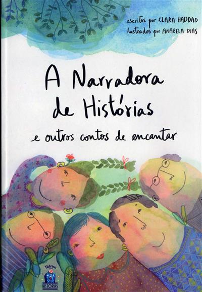 A narradora de histórias e outros contos de encantar (Clara Haddad)