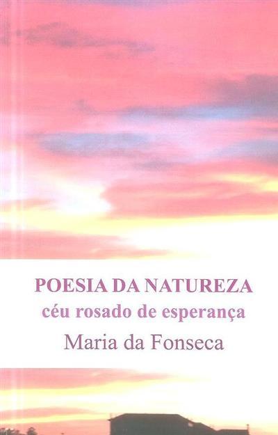 Céu rosado de esperança (Maria da Fonseca)