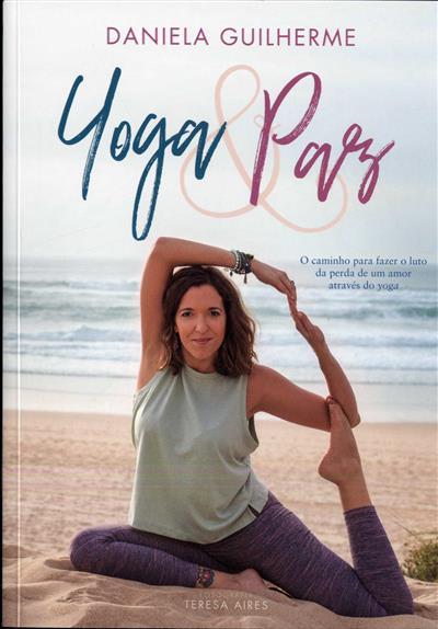 Yoga & paz (Daniela Guilherme)