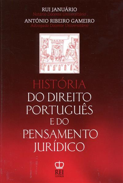 História do direito português e do pensamento jurídico (Rui januário, António Ribeiro Carneiro)