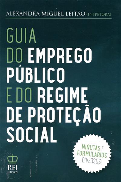 Guia do emprego público e do regime de proteção social (Alexandra Miguel Leitão)